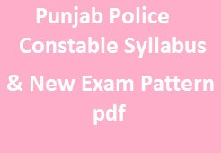 Punjab Police Constable Syllabus & New Exam Pattern pdf