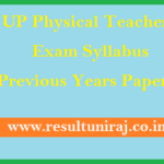UP Physical Teacher (B.P.Ed.) Syllabus & Previous Year Papers