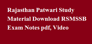 Rajasthan Patwari Study Material Download RSMSSB Exam Notes pdf, Video