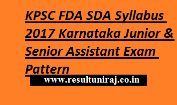 KPSC FDA SDA Syllabus 2017 Karnataka Junior & Senior Assistant Exam Pattern