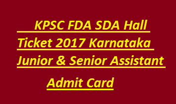 KPSC FDA SDA Hall Ticket 2017