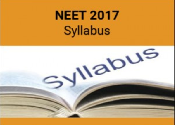 NEET Syllabus 2017 Physics, Chemistry, Biology
