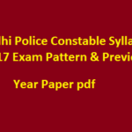 Delhi Police Constable Syllabus 2017 Exam Pattern & Previous Year Paper pdf
