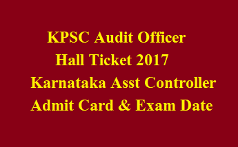 KPSC Audit Officer Hall Ticket 2017