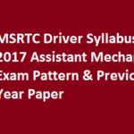 MSRTC Driver Syllabus 2017 Assistant Mechanic Exam Pattern & Previous Year Paper