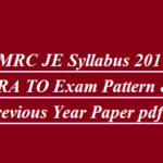 NMRC JE Syllabus 2017 CRA TO Exam Pattern & Previous Year Paper pdf