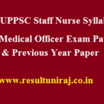 UPPSC Staff Nurse Syllabus 2017 Medical Officer Exam Pattern & Previous Year Paper