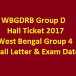 WBGDRB Group D Hall Ticket 2017 West Bengal Group 4 Call Letter & Exam Date