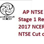 AP NTSE Stage 1 Result 2017 NCERT NTSE Cut off