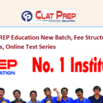 CLAT PREP Education New Batch, Fee Structure, Address, Online Test Series