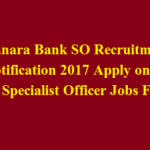Canara Bank SO Recruitment Notification 2017 Apply online 88 Specialist Officer Jobs Form