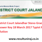 District Court Jalandhar Steno Grade III Answer Key 18 March 2017 Typist Paper Solution