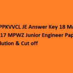 MPPKVVCL JE Answer Key 18 March 2017 MPWZ Junior Engineer Paper Solution & Cut off