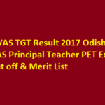 OVAS TGT Result 2017 Odisha VAS Principal Teacher Exam Cut off & Merit List