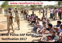 Bihar Police SAP Rally Recruitment Notification 2017