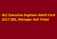 NLC Executive Engineer Admit Card 2017 DEE, Manager Hall Ticket & Exam Date