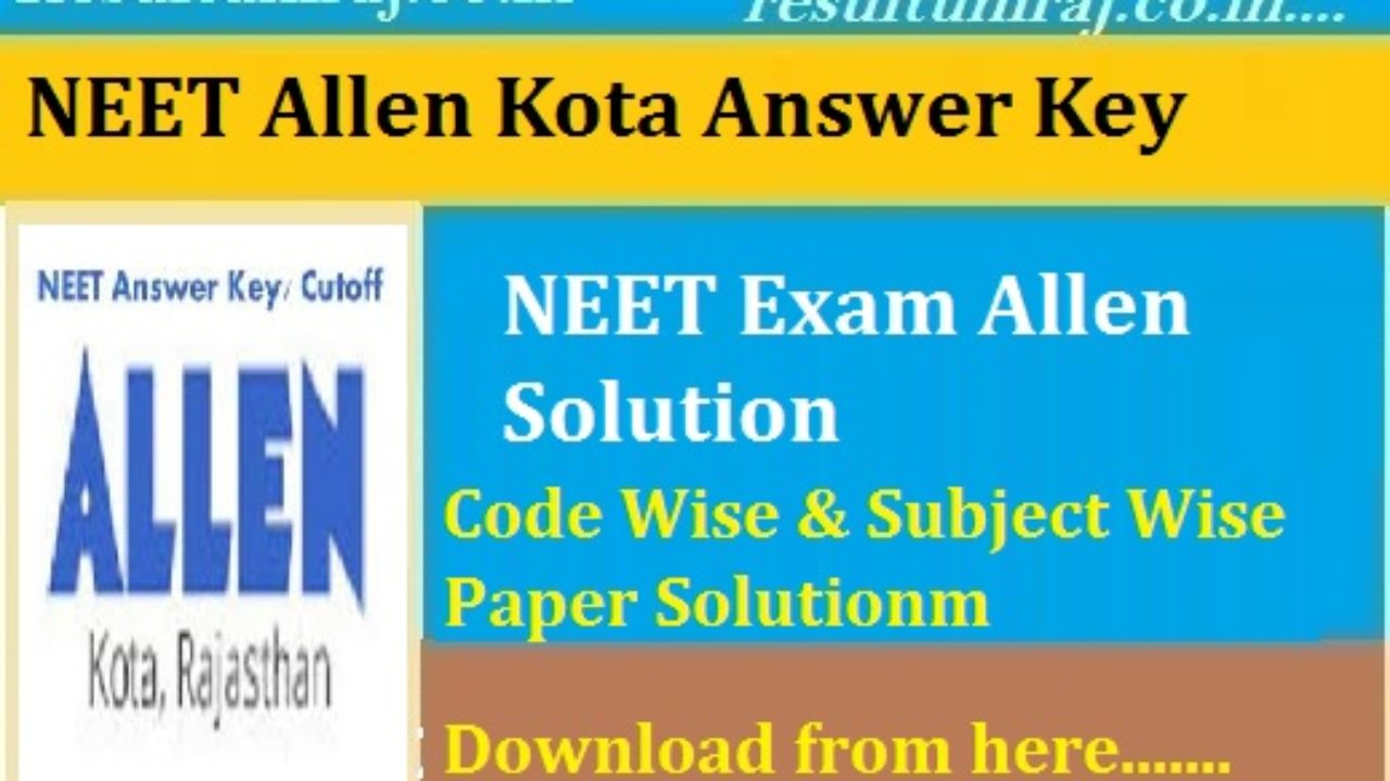 Allen NEET Answer Key 2019, NEET UG Physics Chemistry