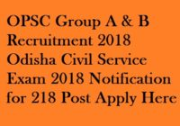 OPSC Group A & B Recruitment 2018