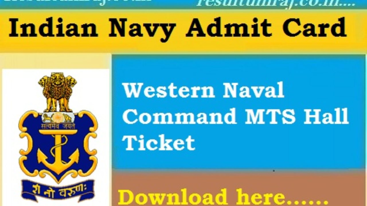 Indian Navy Admit Card 2019- Download Join Indian Navy MTS Exam Call