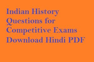 Indian History Questions for Exams