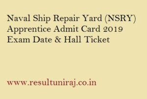 Naval Ship Repair Yard Apprentice Admit Card 2019