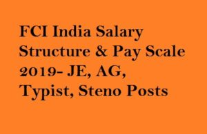 FCI Salary Structure 2019