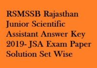 RSMSSB Junior Scientific Assistant Answer Key 2019