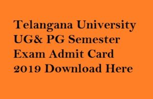 Telangana University Admit Card 2019