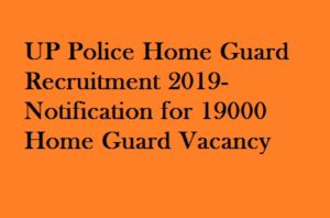 UP Police Home Guard Recruitment 2019