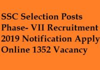 SSC Selection Posts Phase- VII Recruitment 2019