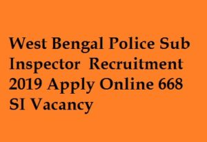 West Bengal Police SI Recruitment 2019