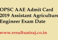 OPSC AAE Admit Card 2019