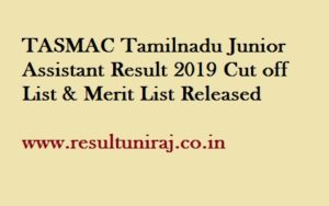 TASMAC Junior Assistant Result 2019
