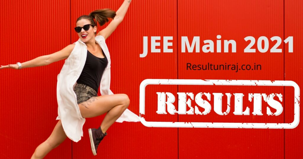 JEE Main 2021 Result Expected